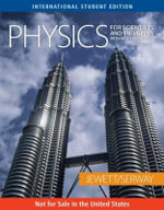 Physics for Scientists and Engineers with Modern Physics : Chapters 1-46 - John W. Jewett