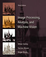 Image Processing, Analysis and Machine Vision - Milan Sonka