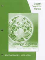 College Algebra Student Solutions Manual : Concepts and Contexts - James Stewart