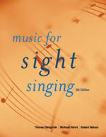 Music for Sight Singing : Examples from the Common Practice Period and the T... - Robert S. Nelson