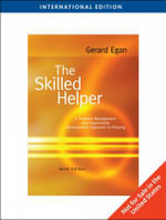 The Skilled Helper : A Problem-management and Opportunity-development Approach to Helping - Gerard Egan
