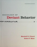 Sociology of Deviant Behavior - Marshall B Clinard