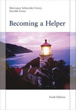 Becoming a Helper - Marianne Schneider Corey