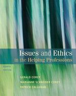 Issues and Ethics in the Helping Professions - Gerald Corey