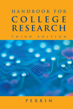 Handbook for College Research : With 2009 MLA Update Card - Robert Perrin