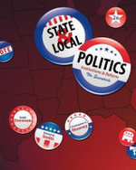 State & Local Politics : Institutions & Reform: The Essentials - Christopher Mooney