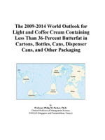 The 2009-2014 World Outlook for Light and Coffee Cream Containing Less Than 36-Percent Butterfat in Cartons, Bottles, Cans, Dispenser Cans, and Other - Inc. ICON Group International
