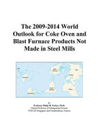 The 2009-2014 World Outlook for Coke Oven and Blast Furnace Products Not Made in Steel Mills - Inc. ICON Group International