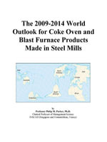 The 2009-2014 World Outlook for Coke Oven and Blast Furnace Products Made in Steel Mills - Inc. ICON Group International