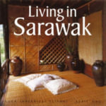 Living in Sarawak - Edric Ong