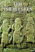 The Israelites - B.S.J. Isserlin
