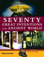 The Seventy Great Inventions of the Ancient World - Brian M. Fagan