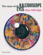 The Man with Kaleidoscope Eyes - Alan Aldridge