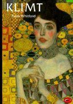Klimt : World of Art S. - Frank Whitford