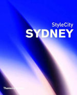 StyleCity Sydney : Sydney - Simon Richmond
