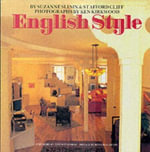 English Style : 50 Tastemakers Describe What It Is, Where It Is, W... - Suzanne Slesin