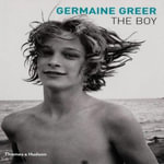 The Boy - Germaine Greer
