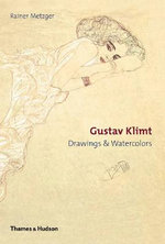 Gustav Klimt : Drawings and Watercolours - Rainer Metzger