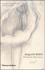Rodin : Drawings and Watercolours - Antoinette Le Normand-Romain