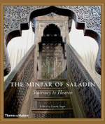 The Minbar of Saladin : Reconstructing a Jewel of Islamic Art