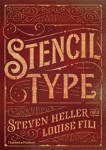 Stencil Type : From Bags and Boxes to Walls and Streets - Steven Heller