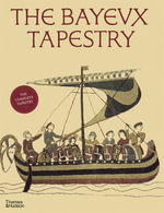 The Bayeux Tapestry - David M. Wilson