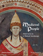 Medieval People : Vivid Lives in a Distant Landscape - Michael Prestwich