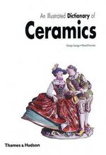 An Illustrated Dictionary of Ceramics - George Savage