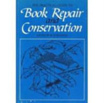 The Practical Guide to Book Repair and Conservation - Arthur W. Johnson