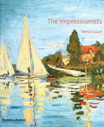 The Impressionists - William Gaunt