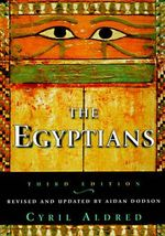 The Egyptians : Third Edition - Cyril Aldred