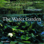 The Water Garden : Styles, Designs and Visions :  Styles, Designs and Visions - George Plumptre