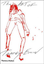 The Art of Tracey Emin : The Ultimate A-Z Guide for the Adventurous - Chris Townsend