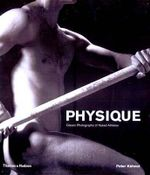 Physique : Classic Photographs of Naked Athletes - Peter Kuhnst