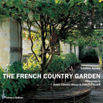 The French Country Garden : New Growth on Old Roots - Louisa Jones