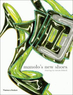 Manolo's New Shoes - Manolo Blahnik