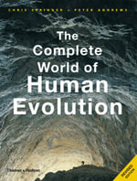 The Complete World of Human Evolution - Chris Stringer