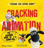 Cracking Animation  :  The Aardman Book of 3-D Animation - Peter Lord