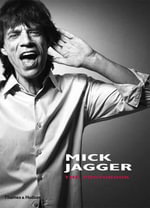 Mick Jagger : The Photobook - Francois Hebel