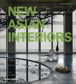 New Asian Interiors - Massimo Listri