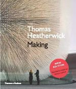 Thomas Heatherwick : Making - Thomas Heatherwick