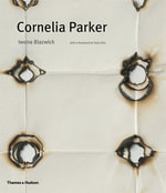 Cornelia Parker - Iwona Blazwick