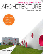 Material Innovation : Architecture - Andrew H. Dent
