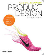 Material Innovation : Product Design - Andrew H. Dent