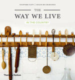 The Way We Live : In the Country - Stafford Cliff