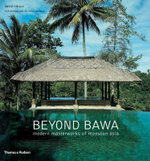 Beyond Bawa : Modern Masterworks of Monsoon Asia - David Robson