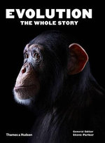 Evolution : the Whole Story - Steve Parker