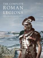 The Complete Roman Legions - Nigel Pollard