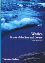 Whales : Giants of the Seas and Oceans - Yves Cohat