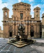 The Baroque Architecture of Sicily - Maria Giuffre